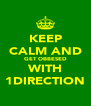 KEEP CALM AND GET OBBESED WITH 1DIRECTION - Personalised Poster A4 size