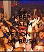 KEEP CALM AND GET ON IT AT BUSH - Personalised Poster A4 size