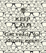 KEEP CALM AND Get ready for khoris exam - Personalised Poster A4 size