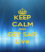 KEEP CALM AND GET SAP Live - Personalised Poster A4 size