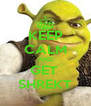 KEEP CALM AND GET  SHREKT - Personalised Poster A4 size
