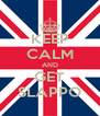 KEEP CALM AND GET SLAPPO - Personalised Poster A4 size