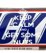 KEEP CALM AND GET SOME NUTS - Personalised Poster A4 size