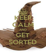 KEEP CALM AND GET SORTED - Personalised Poster A4 size