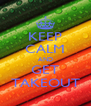KEEP CALM AND GET TAKEOUT - Personalised Poster A4 size