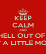 KEEP CALM AND GET THE HELL OUT OF THIS SITE IF NOT A LITTLE MONSTER - Personalised Poster A4 size