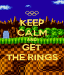 KEEP CALM AND GET THE RINGS - Personalised Poster A4 size