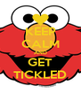 KEEP CALM AND GET TICKLED - Personalised Poster A4 size