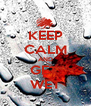 KEEP CALM AND GET  WET - Personalised Poster A4 size