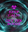 KEEP CALM AND GET YER BOOZE - Personalised Poster A4 size