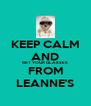 KEEP CALM AND GET YOUR GLASSES  FROM LEANNE'S - Personalised Poster A4 size