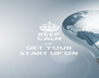 KEEP CALM AND GET YOUR START UP ON - Personalised Poster A4 size