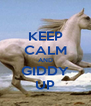 KEEP CALM AND GIDDY UP - Personalised Poster A4 size