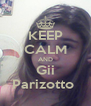 KEEP CALM AND Gii Parizotto  - Personalised Poster A4 size
