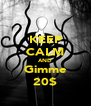 KEEP CALM AND Gimme 20$ - Personalised Poster A4 size