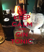 KEEP CALM AND GIN TONIC - Personalised Poster A4 size