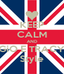 KEEP CALM AND GiO E TRACY Style - Personalised Poster A4 size