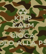 KEEP CALM AND GIOCA SOLO ALLA PS3 - Personalised Poster A4 size