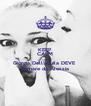 KEEP CALM AND Giorgia Dell'aquila DEVE  tornare da Alessia - Personalised Poster A4 size