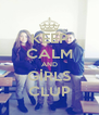 KEEP CALM AND GİRLS CLUP - Personalised Poster A4 size