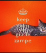 keep calm and giù le zampe - Personalised Poster A4 size