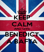 KEEP CALM AND GIVE BENEDICT A BAFTA - Personalised Poster A4 size