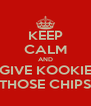 KEEP CALM AND GIVE KOOKIE THOSE CHIPS - Personalised Poster A4 size