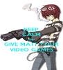 KEEP CALM AND GIVE MATT YOUR VIDEO GAMES - Personalised Poster A4 size