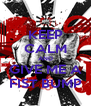 KEEP CALM AND GIVE ME A FIST BUMP - Personalised Poster A4 size