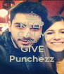 KEEP CALM AND GİVE Punchezz - Personalised Poster A4 size
