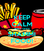 KEEP CALM AND GIVE SHAMMI FOOD! - Personalised Poster A4 size