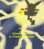 KEEP CALM and Give Them a Thunderbolt! - Personalised Poster A4 size
