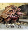 KEEP CALM AND give to Charity - Personalised Poster A4 size