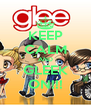 KEEP CALM AND GLEEK ON!!! - Personalised Poster A4 size