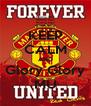 KEEP CALM AND Glory Glory MU - Personalised Poster A4 size