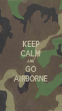 KEEP CALM AND GO AIRBORNE - Personalised Poster A4 size