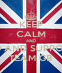 KEEP CALM AND GO AND SUPPORT TEAM GB - Personalised Poster A4 size