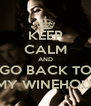KEEP CALM AND GO BACK TO AMY WINEHOUSE - Personalised Poster A4 size