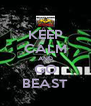 KEEP CALM AND GO BEAST - Personalised Poster A4 size