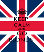 KEEP  CALM AND GO BLONDS  - Personalised Poster A4 size