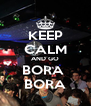 KEEP CALM AND GO BORA  BORA - Personalised Poster A4 size