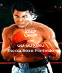 KEEP CALM AND GO BOXING Escola Boxe Portimão - Personalised Poster A4 size
