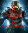 KEEP CALM AND go commando - Personalised Poster A4 size