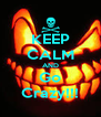 KEEP CALM AND Go Crazy!!! - Personalised Poster A4 size