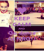 KEEP CALM AND Go dance At NRG!! - Personalised Poster A4 size