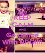 KEEP CALM AND Go dance With NRG!!!! - Personalised Poster A4 size