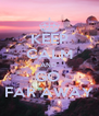 KEEP CALM AND  GO  FAR AWAY - Personalised Poster A4 size
