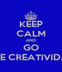 KEEP CALM AND GO FESTIVAL IBERO  DE CREATIVIDAD Y ESTRATEGIA. - Personalised Poster A4 size