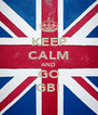 KEEP CALM AND GO GB! - Personalised Poster A4 size