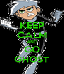 KEEP CALM AND GO GHOST - Personalised Poster A4 size